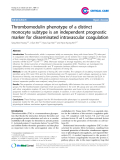 "Báo cáo y học: ""Thrombomodulin phenotype of a distinct monocyte subtype is an independent prognostic marker for disseminated intravascular coagulation"""