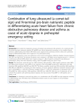 "Báo cáo y học: ""Combination of lung ultrasound (a comet-tail sign) and N-terminal pro-brain natriuretic peptide in differentiating acute heart failure from chronic obstructive pulmonary disease and asthma as cause of acute dyspnea in prehospital emergency setting"""