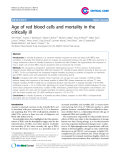 "Báo cáo y học: "" Age of red blood cells and mortality in the critically ill"""