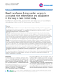 "Báo cáo y học: "" Endothelial Blood transfusion during cardiac surgery is associated with inflammation and coagulation in the lung: a case control study"""