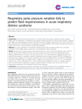 """Báo cáo y học: """"Respiratory pulse pressure variation fails to predict fluid responsiveness in acute respiratory distress syndrome"""""""