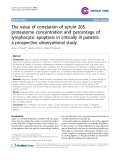 "Báo cáo y học: ""The value of correlation of serum 20S proteasome concentration and percentage of lymphocytic apoptosis in critically ill patients: a prospective observational study"""