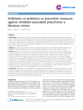 "Báo cáo y học: ""Antibiotics or probiotics as preventive measures against ventilator-associated pneumonia: a literature review"""