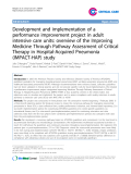 """Báo cáo y học: """"Development and implementation of a performance improvement project in adult intensive care units: overview of the Improving Medicine Through Pathway Assessment of Critical Therapy in Hospital-Acquired Pneumonia (IMPACT-HAP) study"""""""
