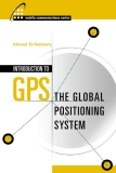Introduction to GPS The Global Positioning System - Part 1