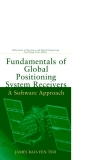 Fundamentals of Global Positioning System Receivers A Software Approach - Chapter  1