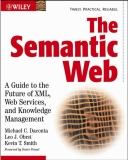 The Semantic Web:A Guide to the Future of XML, Web Services, and Knowledge Management phần 1