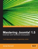 Mastering Joomla! 1.5 Extension and Framework Development phần 1