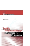 Traffic Analysis and Design of Wireless IP Networks phần 1