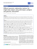 "Báo cáo sinh học: ""Different genomic relationship matrices for single-step analysis using phenotypic, pedigree and genomic information"""