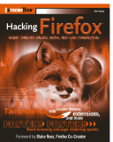 wiley Hacking Firefox  ™  More Than 150 Hacks, Mods, and Customizations phần 1