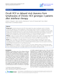 "Báo cáo sinh học: ""Occult HCV or delayed viral clearance from lymphocytes of Chronic HCV genotype 3 patients after interferon therapy"""