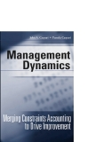 constraint MANAGEMENT DYNAMICS Merging Constraints Accounting to Drive Improvement