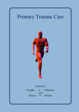 Primary Trauma Care Manual - part 1