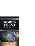 World Event Trading How to Analyze and Profit from Today's Headlines phần 1