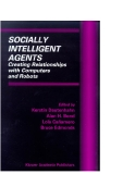 Socially Intel. Agents Creating Rels. with Comp. & Robots - Dautenhahn et al (Eds) Part 1