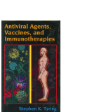 Antiviral agents vaccines and immunotherapies - part 1