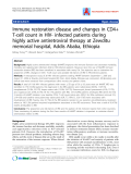 "Báo cáo y học: ""Immune restoration disease and changes in CD4+ T-cell count in HIV- infected patients during highly active antiretroviral therapy at Zewditu"""