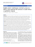 "Báo cáo y học: ""Health system weaknesses constrain access to PMTCT and maternal HIV services in South Africa: a qualitative enquiry"""