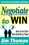 Negotiate to win the 21 rules for successful negotiating