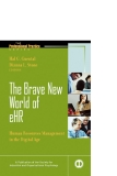 the brave new world of ehr human resources in the digital age phần 1