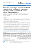 "Báo cáo y học: ""Population sequencing of two endocannabinoid metabolic genes identifies rare and common regulatory variants associated with extreme obesity and metabolite level"""