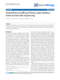 "Báo cáo y học: ""Global fitness profiling of fission yeast deletion strains by barcode sequencing"""