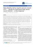 "Báo cáo y học: "" Major bleeding during negative pressure wound/ V.A.C.® - therapy for postsurgical deep sternal wound infection - a critical appraisal"""