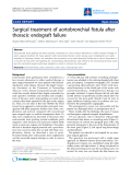 "Báo cáo y học: "" Surgical treatment of aortobronchial fistula after thoracic endograft failure"""
