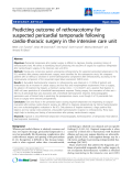 "Báo cáo y học: ""Predicting outcome of rethoracotomy for suspected pericardial tamponade following cardio-thoracic surgery in the intensive care unit"""