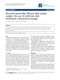 """Báo cáo y học: """" Recurrent pericardial effusion after cardiac surgery: the use of colchicine after recalcitrant conventional therapy"""""""