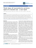 "Báo cáo y học: ""Thymic large cell neuroendocrine carcinoma: report of a resected case - a case report"""