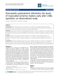 "Báo cáo y học: ""Atorvastatin pretreatment diminishes the levels of myocardial ischemia markers early after CABG operation: an observational study"""