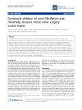 "Báo cáo y học: ""Combined ablation of atrial fibrillation and minimally invasive mitral valve surgery: a case report"""