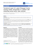 "Báo cáo y học: ""ransternal repair of a giant Morgagni hernia causing cardiac tamponade in a patient with coexisting severe aortic valve stenosis"""