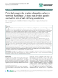 """báo cáo khoa học: """" Potential prognostic marker ubiquitin carboxylterminal hydrolase-L1 does not predict patient survival in non-small cell lung carcinoma"""""""