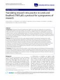 """báo cáo khoa học: """" Translating research into practice in Leeds and Bradford (TRiPLaB): a protocol for a programme of research"""""""