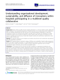 "cáo khoa học: "" Understanding organisational development, sustainability, and diffusion of innovations within hospitals participating in a multilevel quality collaborative"""