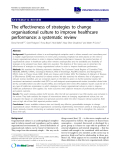"""báo cáo khoa học: """" The effectiveness of strategies to change organisational culture to improve healthcare performance: a systematic review"""""""