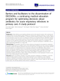 """cáo khoa học: """" Barriers and facilitators to the dissemination of DECISION+, a continuing medical education program for optimizing decisions about antibiotics for acute respiratory infections in primary care: A study protocol"""""""