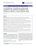 "báo cáo khoa học: "" Connectedness of healthcare professionals involved in the treatment of patients with Parkinson's disease: a social networks study"""