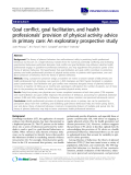 "báo cáo khoa học: ""Goal conflict, goal facilitation, and health professionals' provision of physical activity advice in primary care: An exploratory prospective study"""