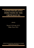 CATHETER-RELATED INFECTIONS IN THE CRITICALLY ILL - PART 1