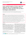 "Báo cáo y học: ""Acute myeloid leukemia of donor origin after allogeneic stem cell transplantation from a sibling who harbors germline XPD and XRCC3 homozygous polymorphisms"""
