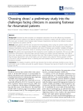 "Báo cáo y học: ""'Choosing shoes': a preliminary study into the challenges facing clinicians in assessing footwear for rheumatoid patients"""