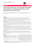 """báo cáo khoa học: """"CyberKnife® enhanced conventionally fractionated chemoradiation for high grade glioma in close proximity to critical structures"""""""