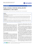 "Báo cáo y học: "" Acute coronary ischemia during alcohol withdrawal: a case report"""