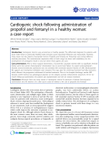 "báo cáo khoa học: ""Cardiogenic shock following administration of propofol and fentanyl in a healthy woman: a case report"""