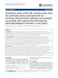 "báo cáo khoa học: ""Anomalous origin of the left coronary artery from the pulmonary artery associated with an accessory atrioventricular pathway and managed successfully with surgical and interventional electrophysiological treatment: a case report"""