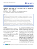 "báo cáo khoa học: ""Bilateral testicular self-castration due to cannabis abuse: a case report"""